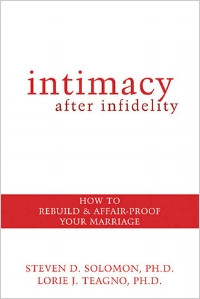 Intimacy After Infidelity Steven D. Solomon, Lorie J. Teagno