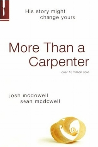 More Than a Carpenter Josh & Sean McDowell
