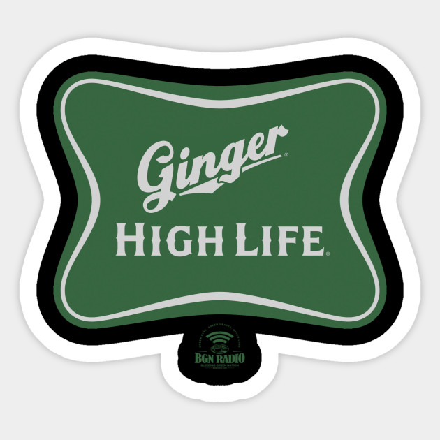 Ginger High Life Sticker