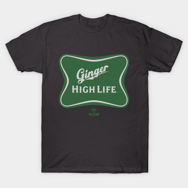 Ginger High Life T-Shirt