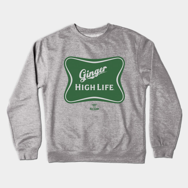 Ginger High Life Crewneck