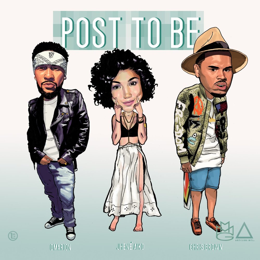 OMARION - POST TO BE FEAT. CHRIS BROWN & JHENÉ AIKO