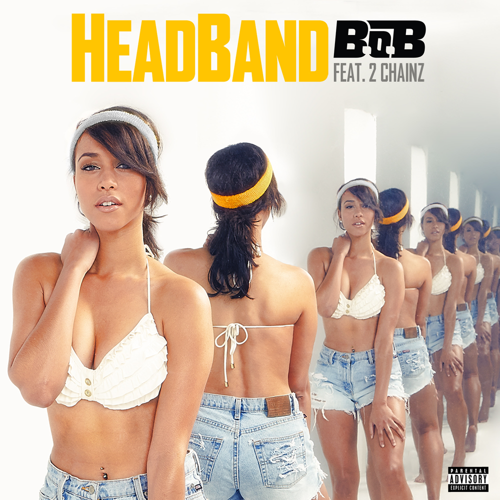 B.O.B. - HEADBAND FEAT. 2 CHAINZ