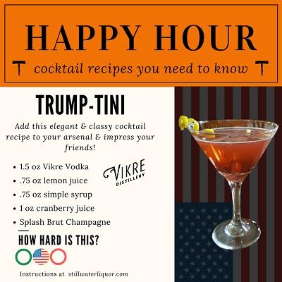 Stillwater Liquor Trump-Tini