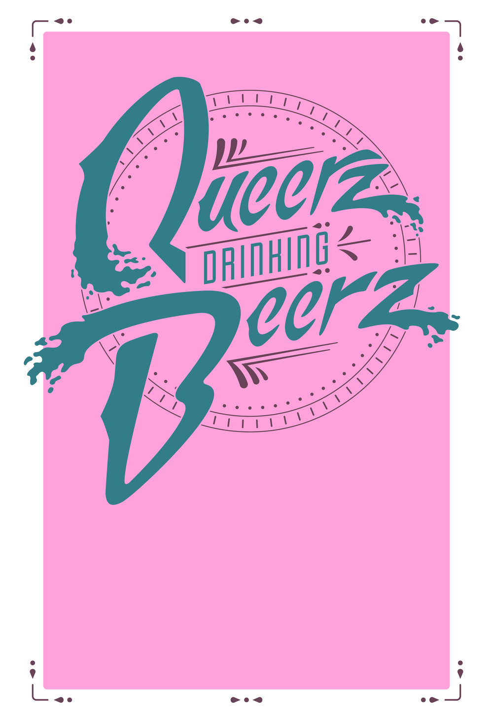 QUEERZ DRINKING BEERZ_FINAL_PRINT_FLAT PINK BG.jpg