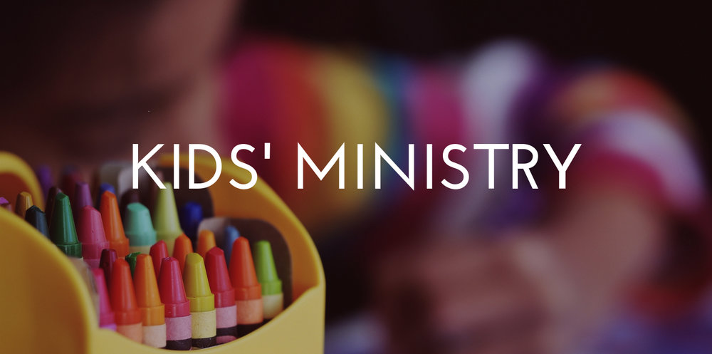 Kids' Ministry || Nursery to Grade 5