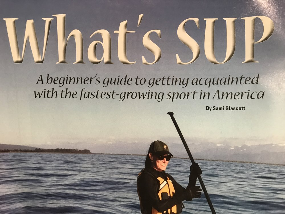 What's SUP: A beginner's guide to getting acquainted with the fast-growing sport in America by Sami Glascott, Coast Magazine, September, 2017