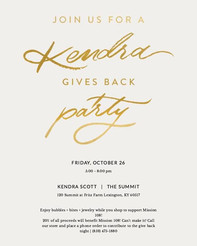 Join us at @kendrascott in Lexington for some champagne, shopping, and supporting Mission 108!