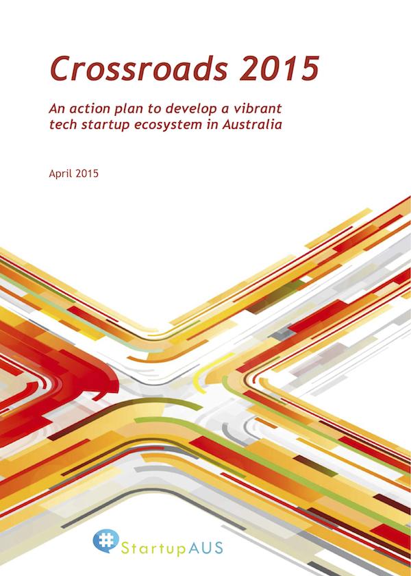 StartupAus Crossroads Report 2015