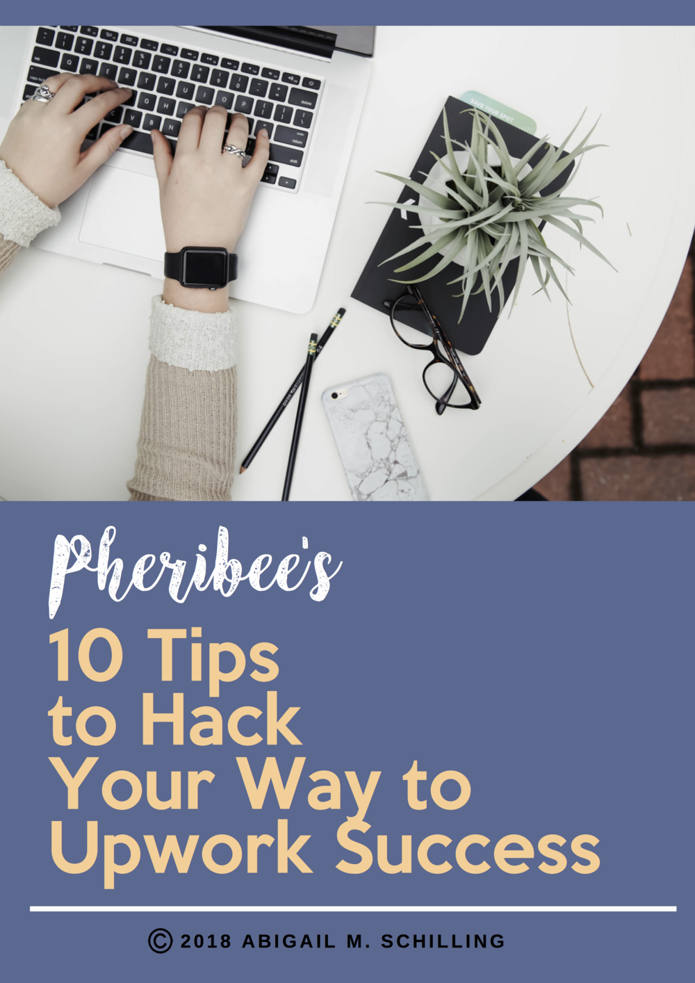 Pheribee's 10 Tips to Hack Your Way to Upwork Success (1).png