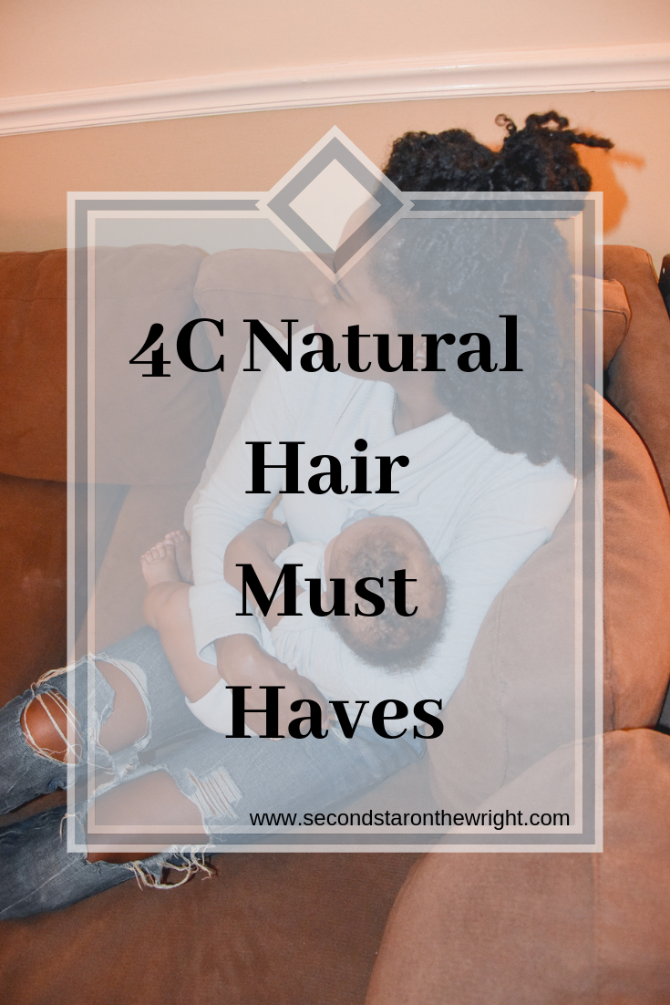 4C Natural Hair Must Haves.png