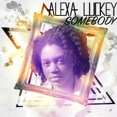 Alexa Luckey Somebody