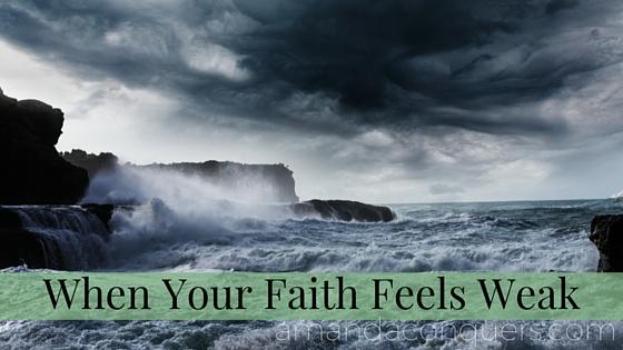 When Your Faith Feels Weak (2).jpg