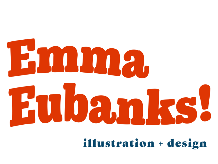 EMMA EUBANKS ILLUSTRATION & DESIGN