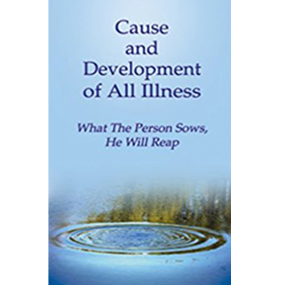 Cause and Development of all Illness