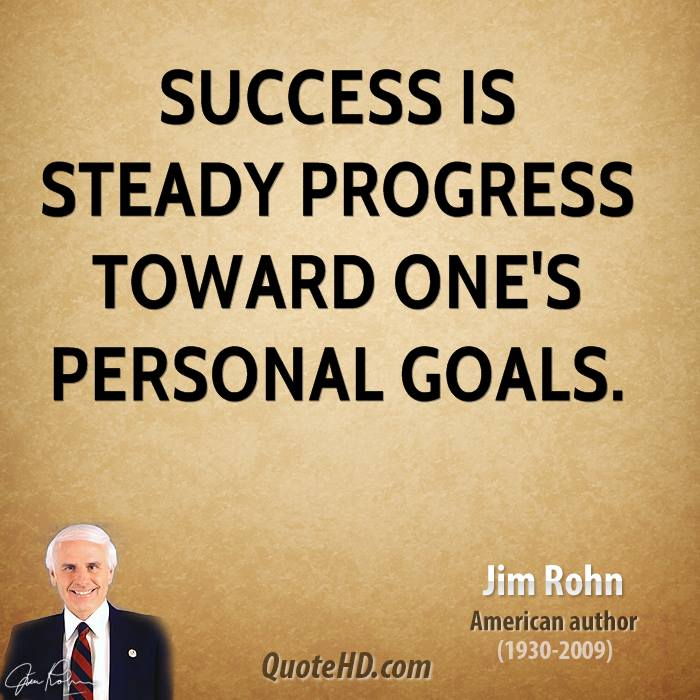 jim-rohn-jim-rohn-success-is-steady-progress-toward-ones-personal