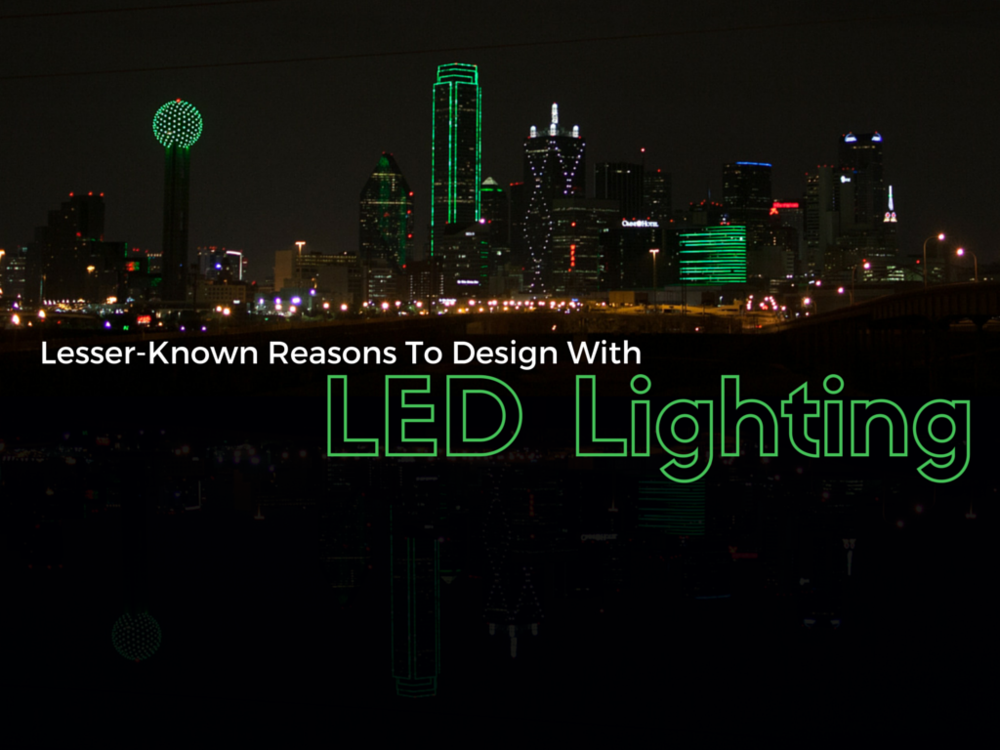 Lesser-Known-Reasons-to-Design-with-LED-Lighting1.png