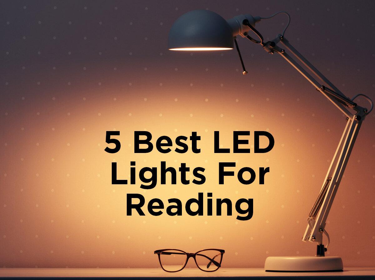 5 Best Led Lights For Reading 1000bulbs Com Blog