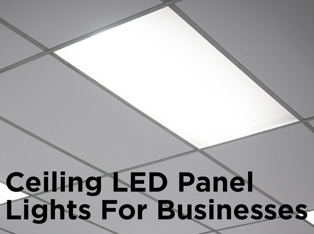 Ceiling Led Panel Lights For Businesses 1000bulbs Blog