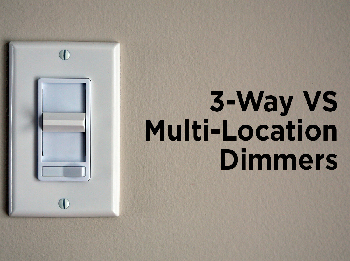 Dimmer Switches 40 Way vs. Multi Location — 40Bulbs.com Blog