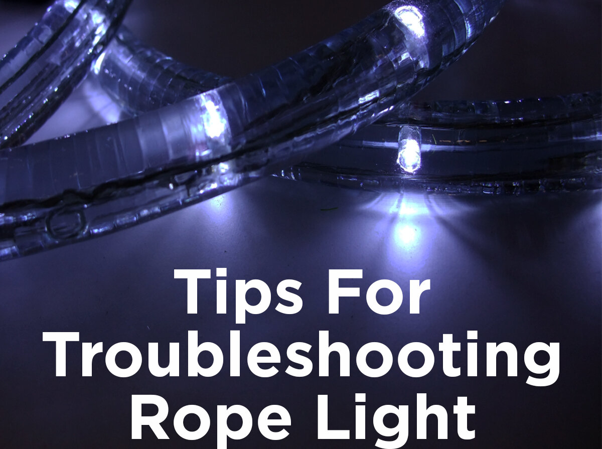 the latest 07541 c011c Tips for Troubleshooting Rope Light — 1000Bulbs.com Blog
