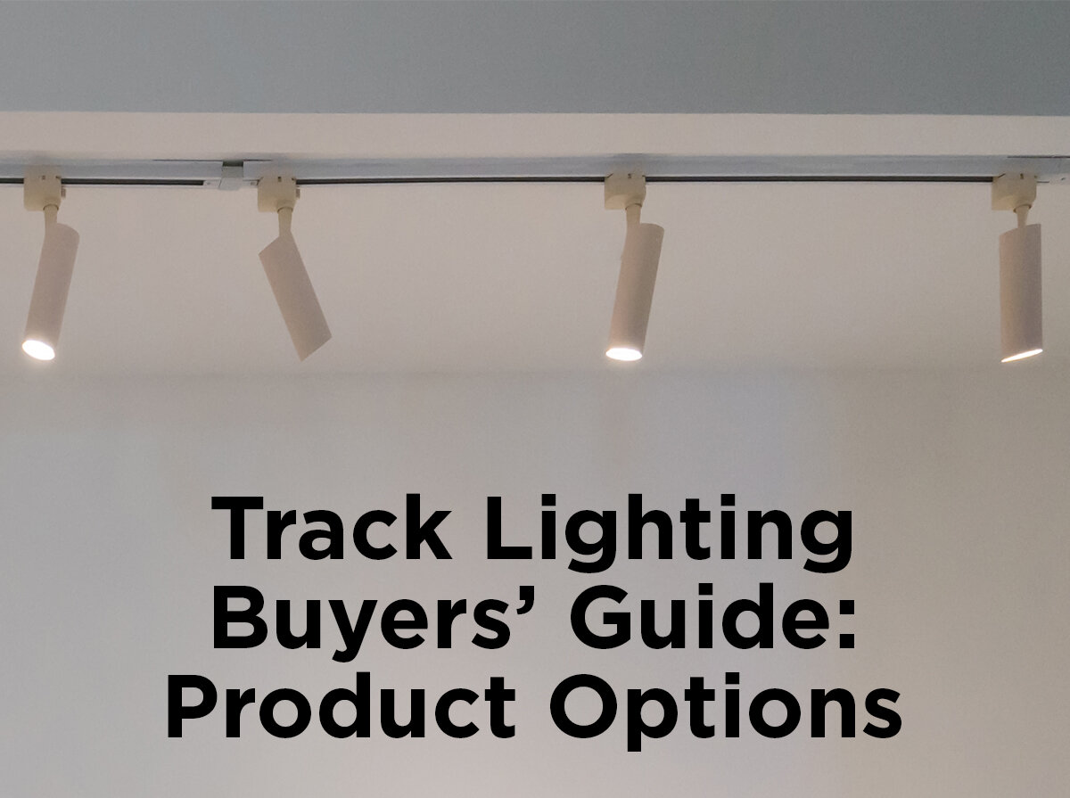 Track Lighting Buyers Guide Product Options 1000bulbs