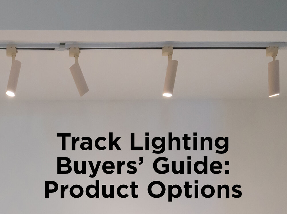 Track Lighting Buyers Guide Product Options 1000bulbs Com Blog