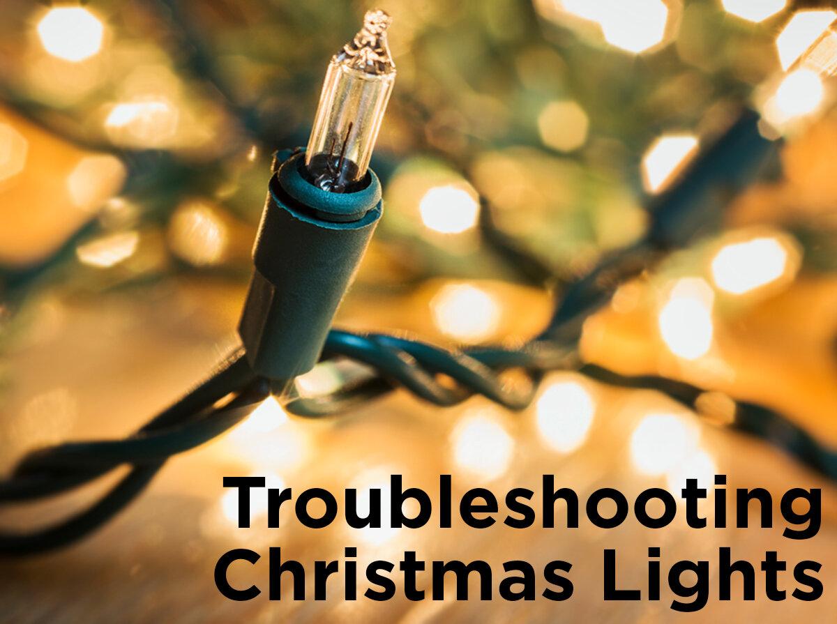- Troubleshooting Christmas Lights €� 1000Bulbs.com Blog
