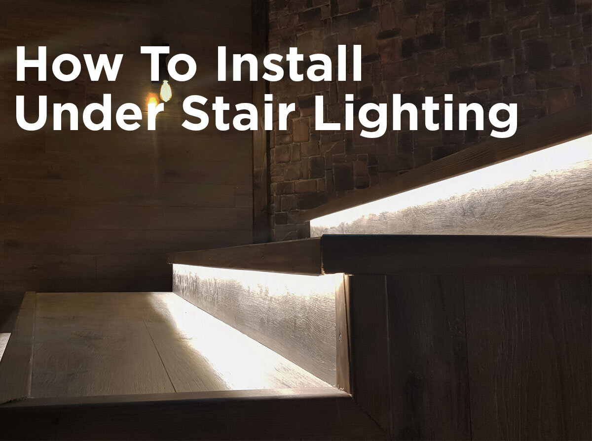 How to Install Under Stair Lighting & How to Install Under Stair Lighting u2014 1000Bulbs.com Blog