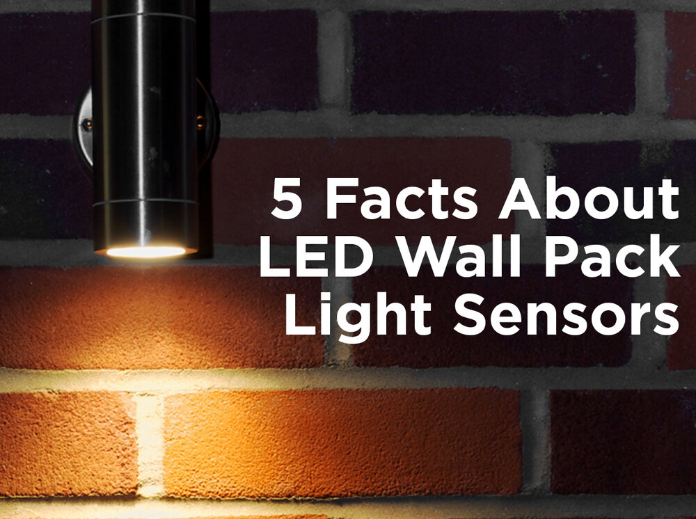 5 Things You Didn't Know About LED Wall Pack Light Sensors ...
