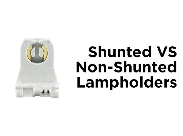 Shunted Vs Non Shunted Lampholders 1000bulbs Com Blog
