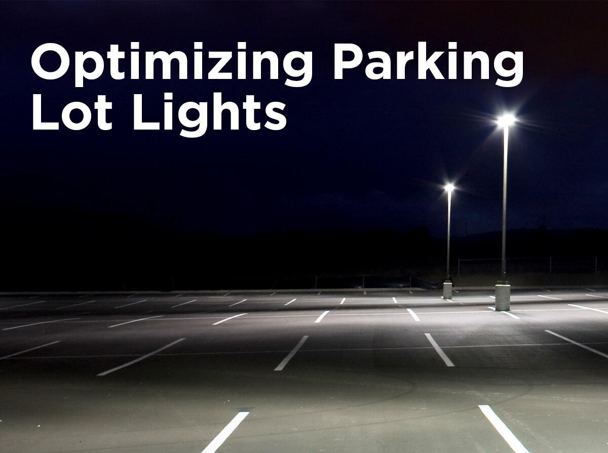 3 Elements For Optimizing Parking Lot Lights 1000bulbs Com