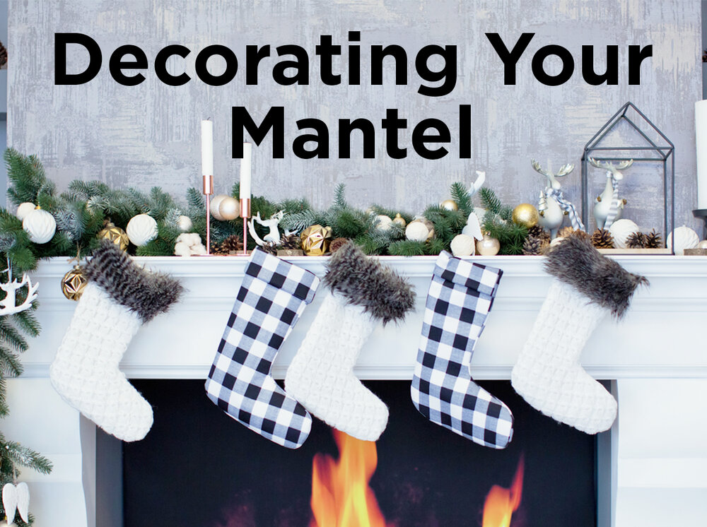 tips on decorating your mantel for the holidays - Decorating Your Mantel For Christmas