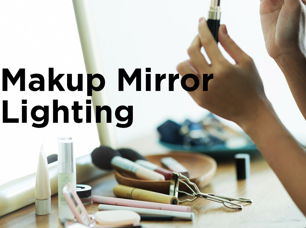 Best lighting for makeup