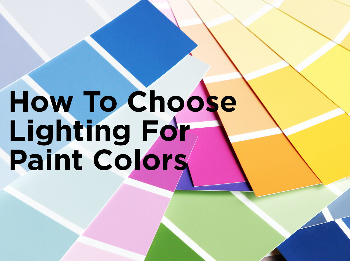 How To Choose Lighting For Paint Colors