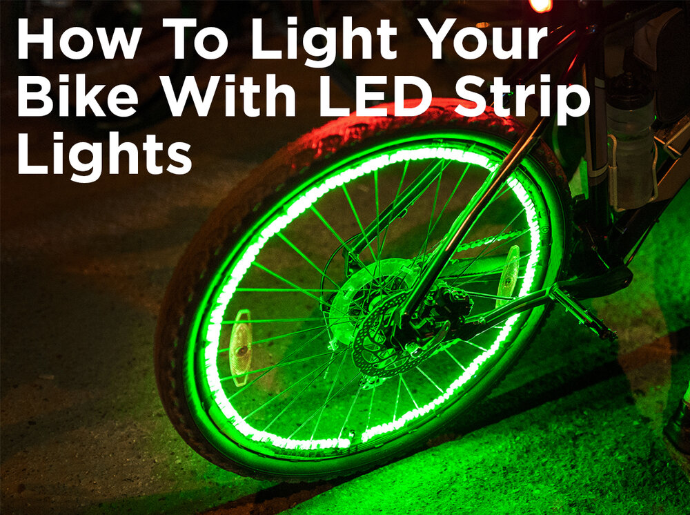 How to light your bike with led strip lights 1000bulbs blog how to light your bike with led strip lights aloadofball Image collections