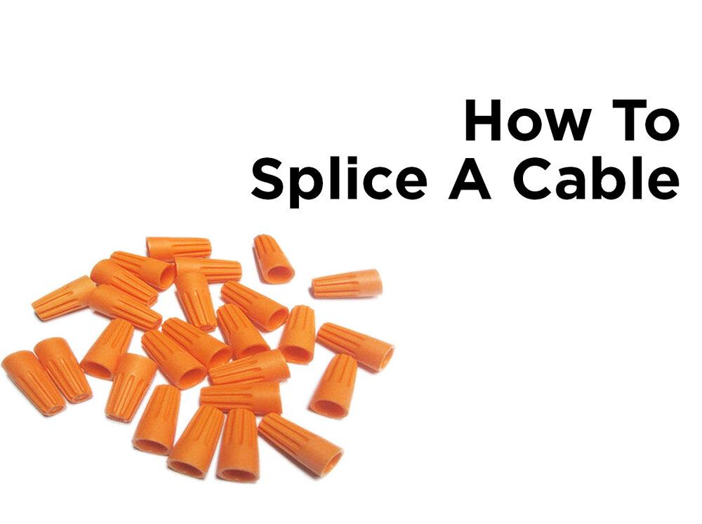 How to Splice a Cable — 1000Bulbs.com Blog