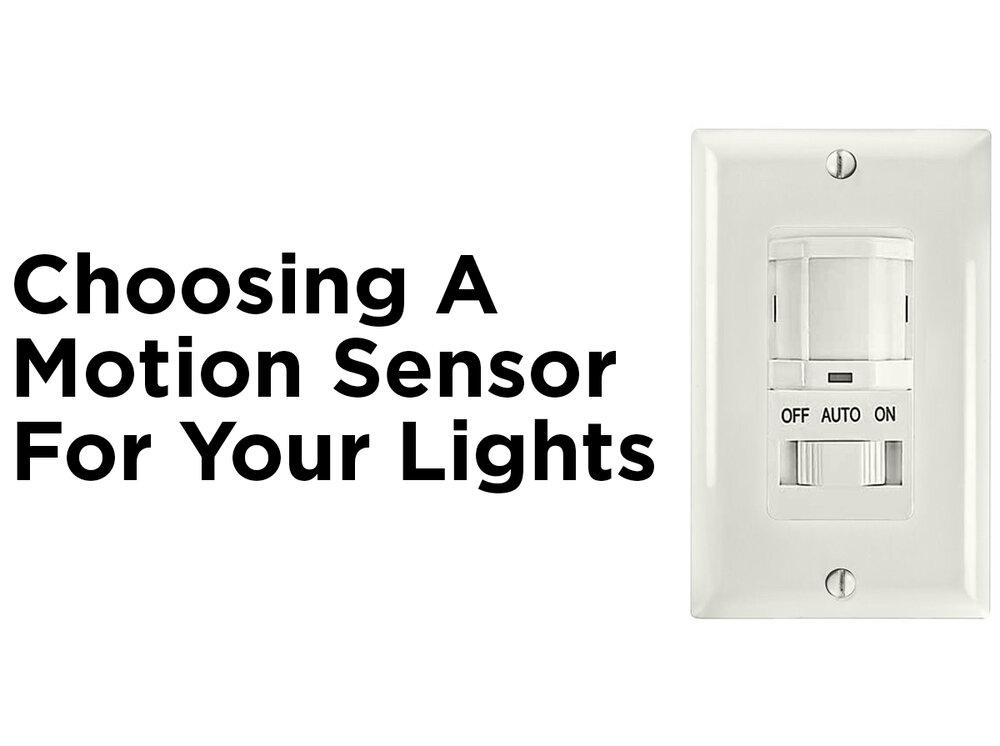 Choosing A Motion Sensor For Your Lights 1000bulbs Com Blog