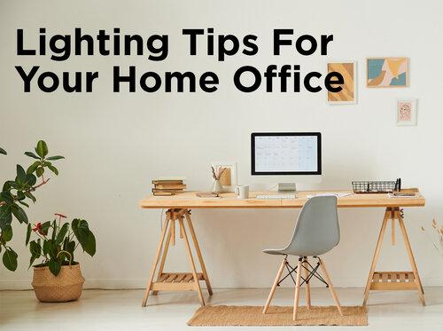 Lighting Tips For Your Home Office 1000bulbs Com Blog