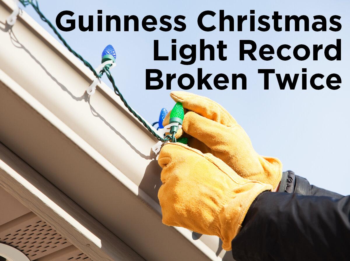 guinness christmas light record broken twice 1000bulbscom blog - Fountain Valley Christmas Lights