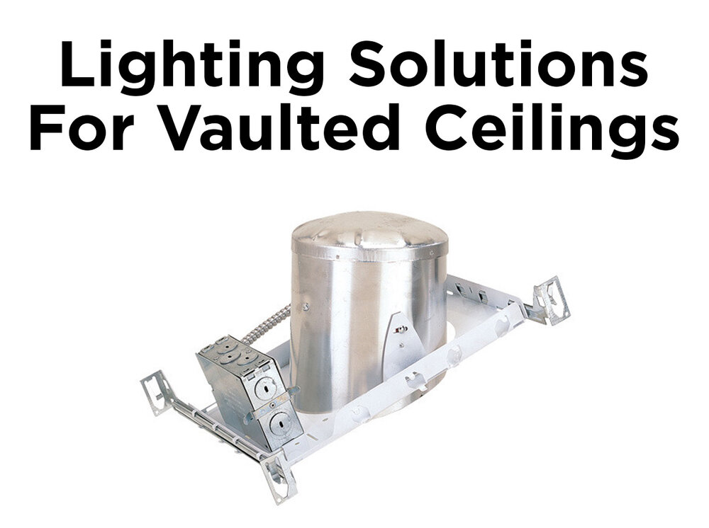 Lighting solutions for vaulted ceilings blog for Vaulted ceiling lighting solutions