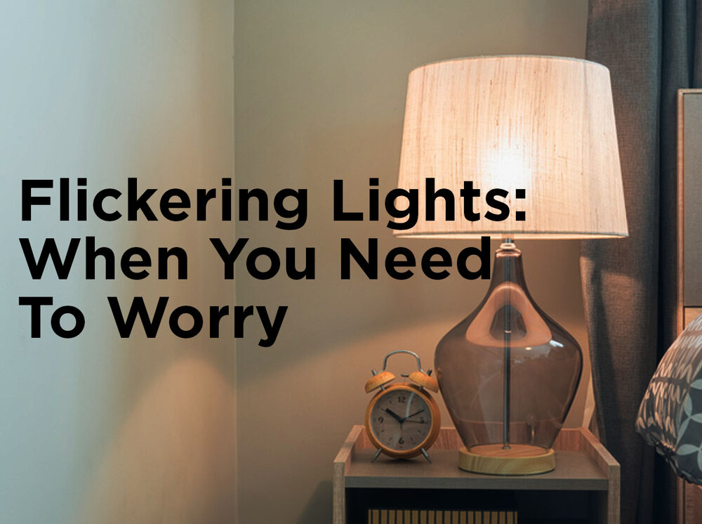 Flickering Lights: When You Need to Worry — 1000Bulbs.com Blog