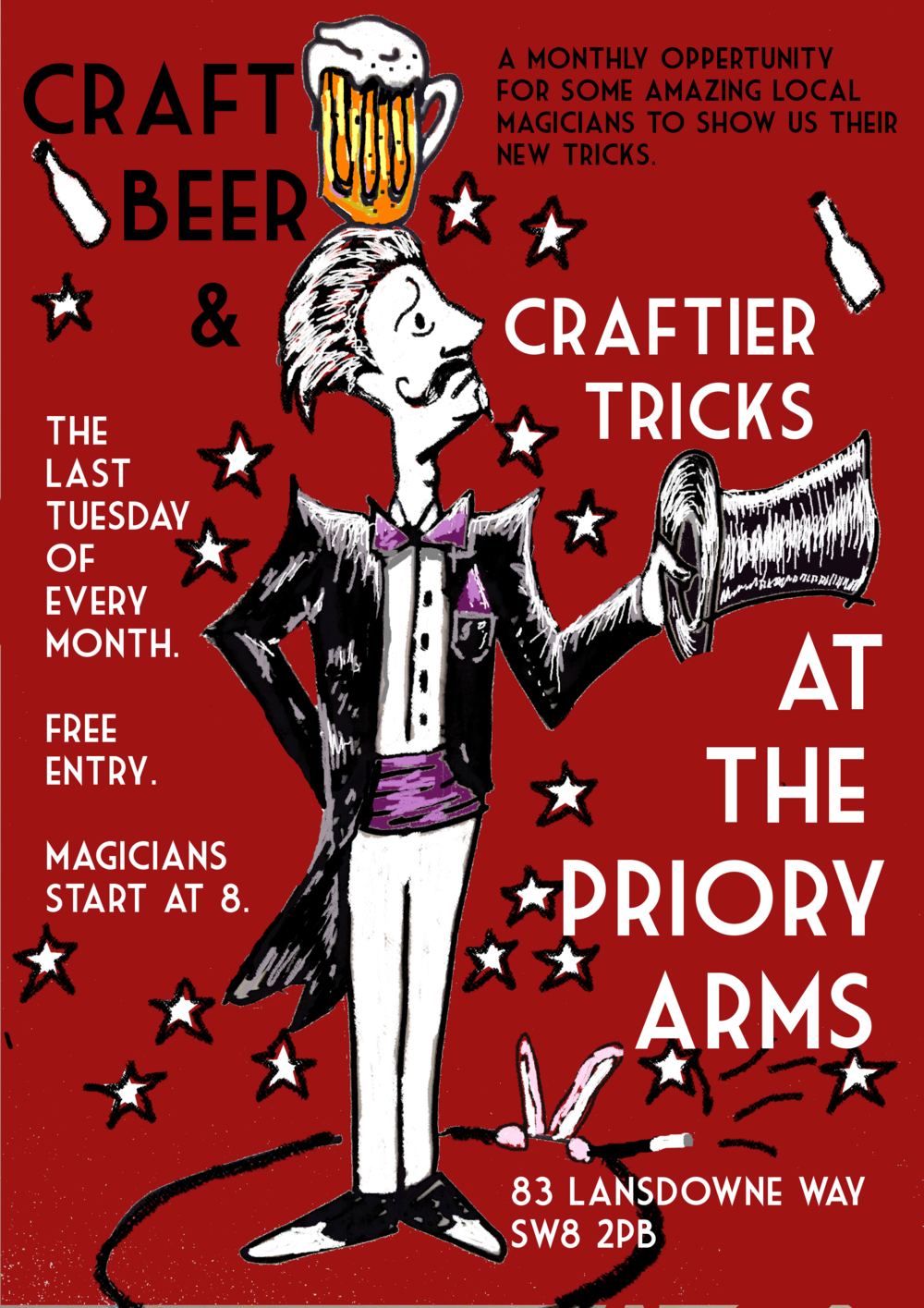 The Magic is back at the Priory once again for the last Tuesday of every month. If like us, you turn into a big kid in awe when you're shown a great trick, then what could be better than that and a good beer. A monthly opportunity for some amazing local Magicians to show us some new tricks! FREE ENTRY! CRAFT BEER & CRAFTIER TRICKS!