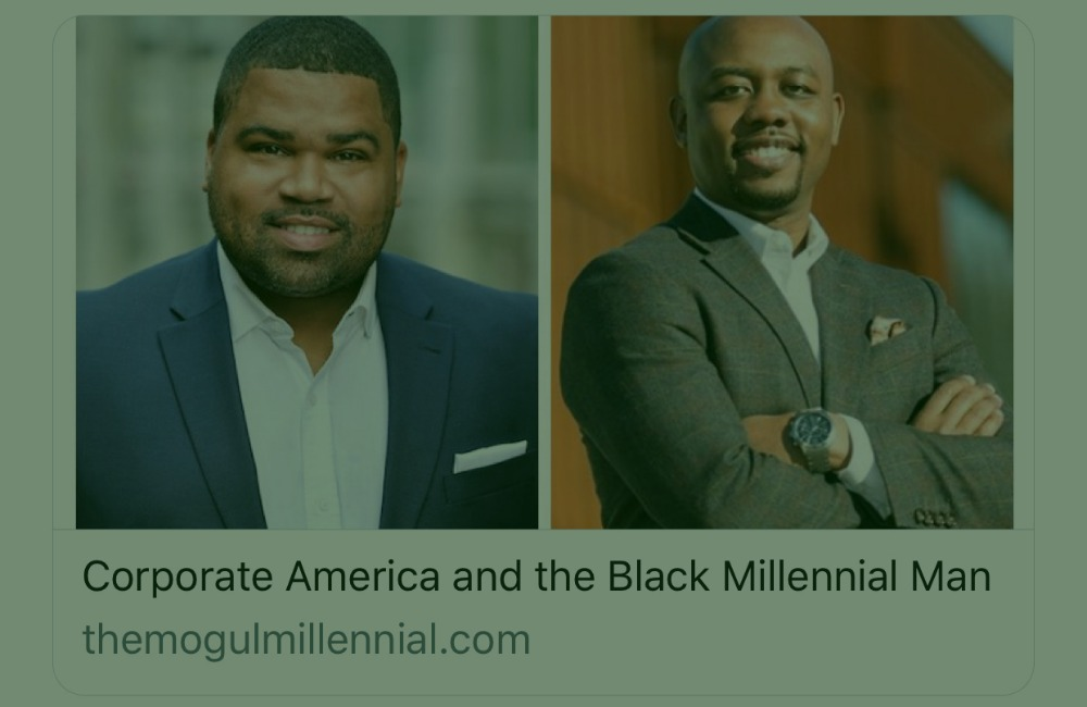 January 1, 2019 - Corporate America and the Black Millennial Man