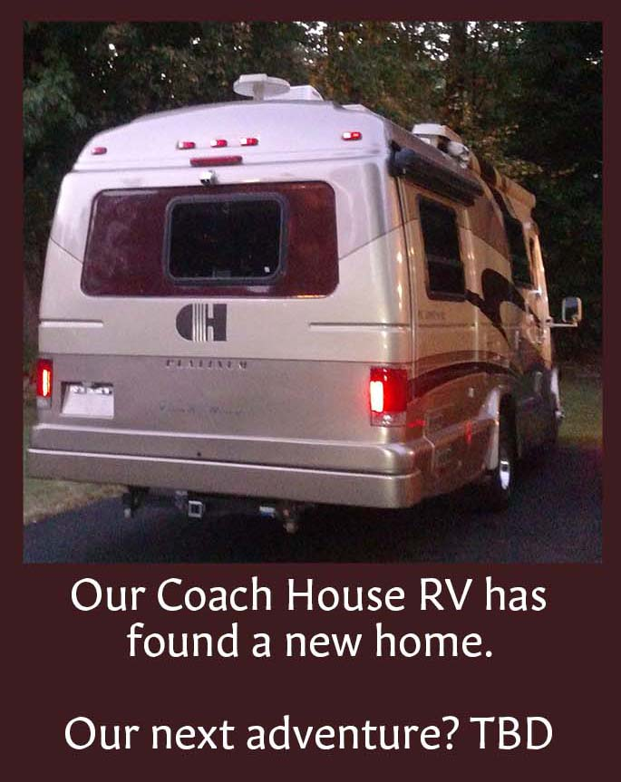 KerryAThompson.com Blog: Letting go of our Coach House Motorhome leaves us free for new adventures.