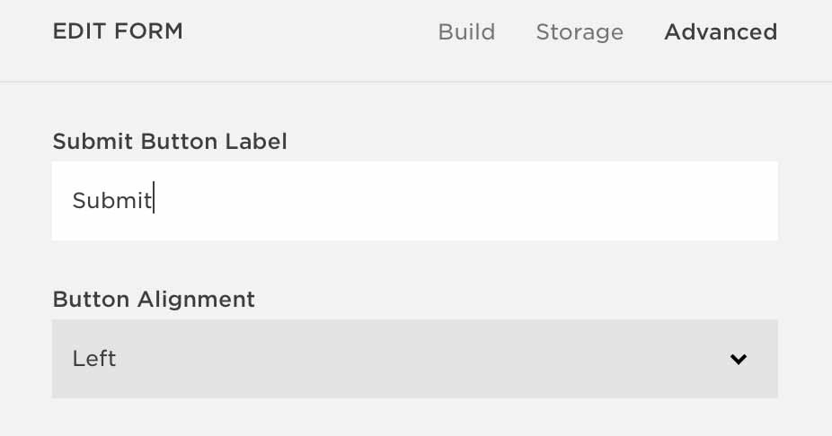 In Squarespace, change the form's Submit button label.