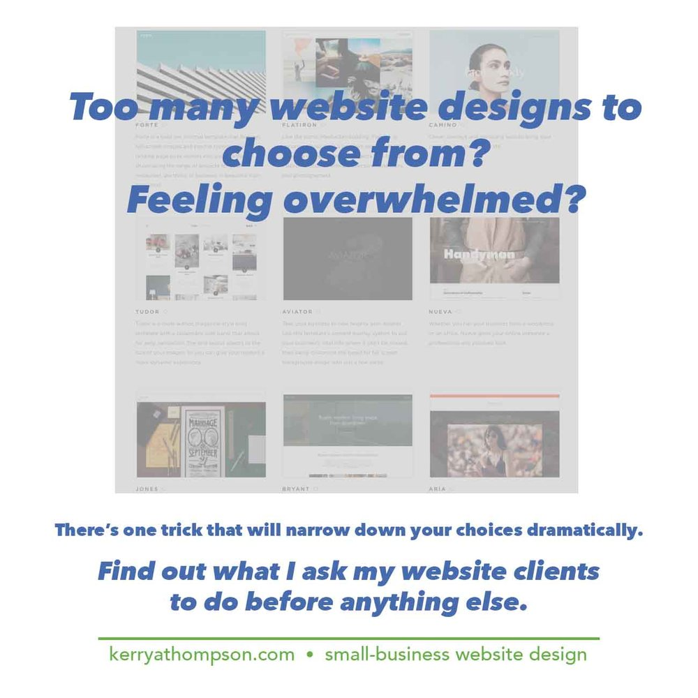 KerryAThompson.com Blog - Trick to narrow down design choices when creating a Squarespace or Weebly template.