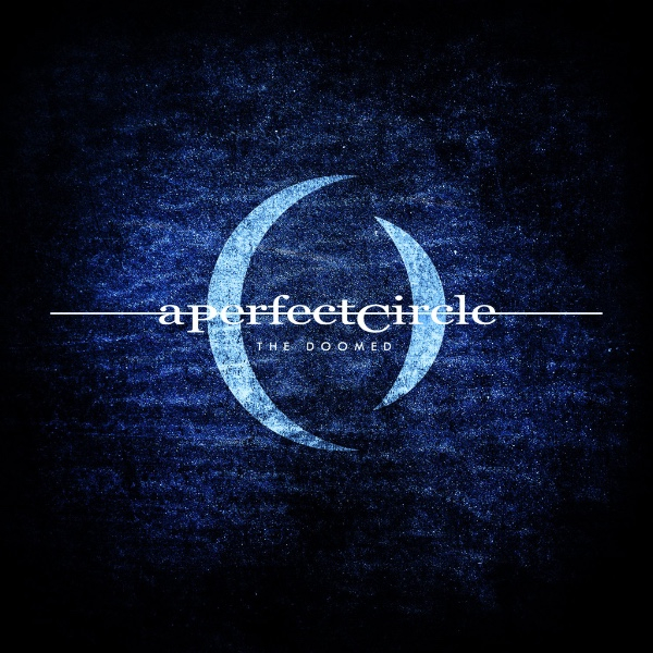 A Perfect Circle - The Doomed.jpg