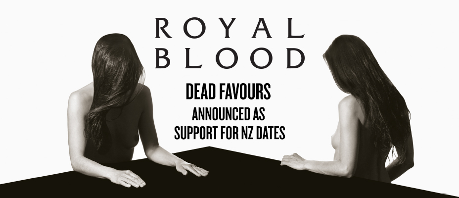 Royal Blood : Dead Favours.jpg