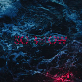 So Below 'II' - Track listing Hard Ruin Close Visions